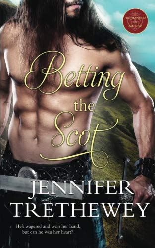 Betting the Scot (The Highlanders of Balforss) (Volume 2) by CreateSpace Independent Publishing Platform