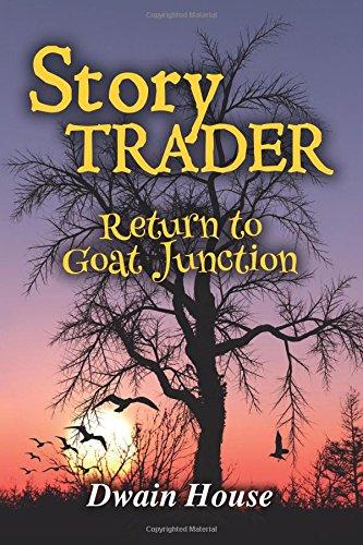 Story Trader: Return to Goat Junction (Volume 1) pdf epub