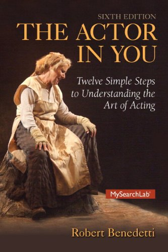 Pdf Arts Actor In You: Twelve Simple Steps to Understanding the Art of Acting, The (6th Edition)