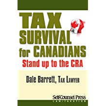 Tax Survival for Canadians: Stand up to the CRA (Law / Taxation Series)