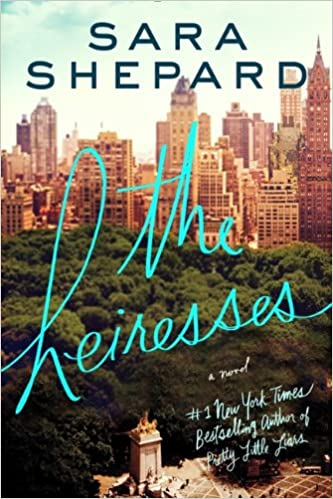 The Heiresses: A Novel: Sara Shepard: 9780062259530: Amazon