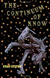 The Continuum of Know, Stan Stites, 1412062462