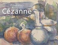 Aquarelles de Cézanne par Gérard Landrot