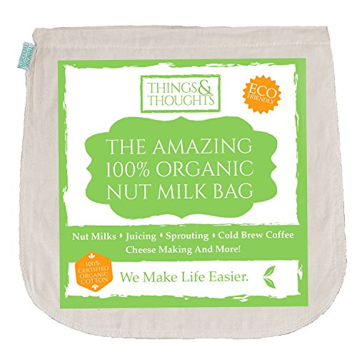 The Amazing Organic Cotton Nut Milk Bag W/ Food Grade Cheesecloth by Things&Thoughts | Eco Friendly Reusable Strainer for Almond Milk, Juicing, Yogurt, Cheese Making, Cold Brew Coffee & (Make Almond Butter)