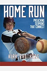 Home Run: Preaching Sermons That Connect Paperback