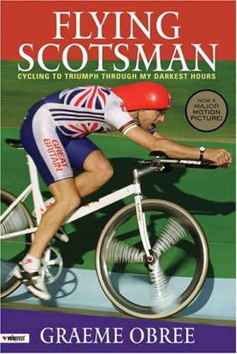 Download Flying Scotsman : Cycling to Triumph Through My Darkest Hours pdf epub
