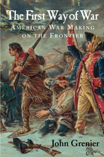 Seaboard System - The First Way of War: American War Making on the Frontier, 1607-1814