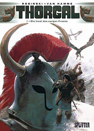 Thorgal. Band 2: Die Insel des ewigen Frosts Gebundenes Buch – 23. November 2011 Jean van Hamme Grzegorz Rosinski Splitter-Verlag 3868693394