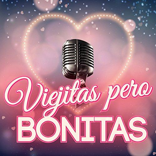 ... Viejitas Pero Bonitas (Baladas.
