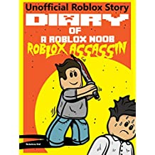 Diary of a Roblox Noob: Roblox Assassin (Roblox Noob Diaries Book 10)