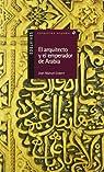 El arquitecto y el emperador de Arabia par Gisbert Ponsole