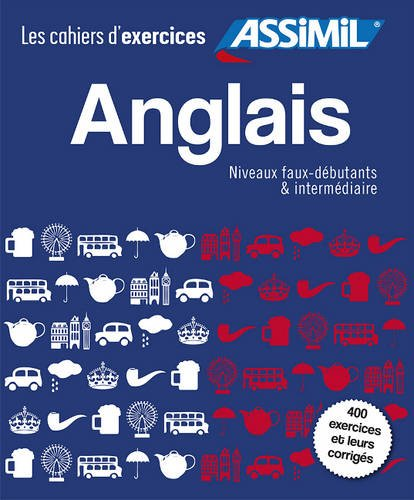 B.E.S.T Asimil Coffret Cahiers d'Exercices Anglais Faux-Debutants + Intermediaire (French Edition) R.A.R