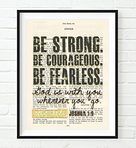 Be Strong. Be Courageous. Be Fearless. - Joshua 1:9 Christian UNFRAMED reproduction Art PRINT, Vintage Bible verse scripture wall & home decor poster, Inspirational gift, 5x7 inches