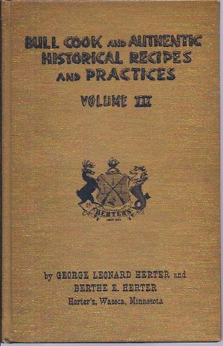 Bull Cook and Authentic Historical Recipes and Practices, Volume II (First Edition!)