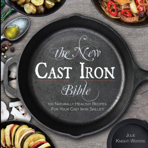 cast iron bible 100 naturally