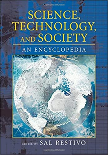 Science, Technology, and Society: An Encyclopedia