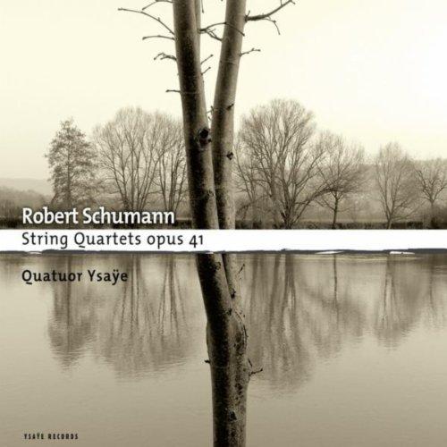 Schumann: String Quartets op.41