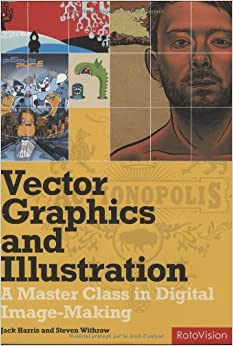 Book Vector Graphics and Illustration: A Master Class in Digital Image-making