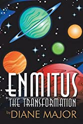 Enmitus: The Transformation
