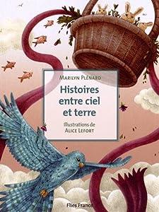 """Afficher """"Histoires entre ciel et terre"""""""