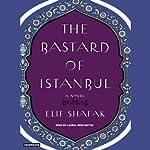 The Bastard of Istanbul | Elif Shafak