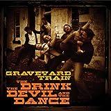 Graveyard Train: Drink the Devil & the Dance (Audio CD)