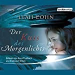 Der Kuss des Morgenlichts | Leah Cohn