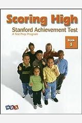 Scoring High: Stanford Achievement Test, Book 1 Paperback