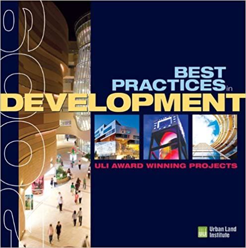 Electronic books downloads free Best Practices in Development: ULI Award-Winning Projects 2009 PDF