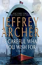 Be Careful What You Wish For (The Clifton Chronicles)
