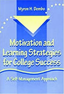 Motivation and Learning Strategies for College Success: A Focus on ...