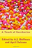 A Touch of Saccharine, Various Authors, 1500198196