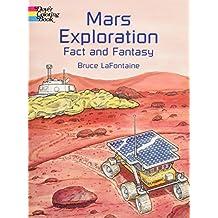 Mars Exploration Fact and Fantasy
