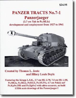 Panzerjaeger Development & Employment 1927-1941 (Panzer Tracts, 7-1)