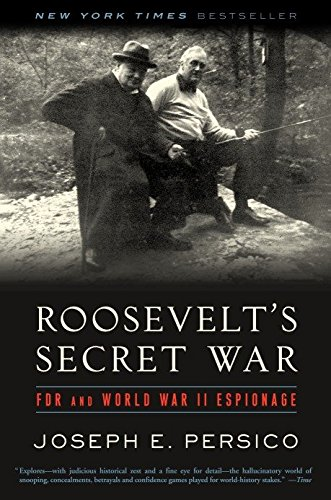 Read Online Roosevelt's Secret War: FDR and World War II Espionage PDF