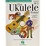 Play Ukulele Today!: A Complete Guide to the Basics Level 1