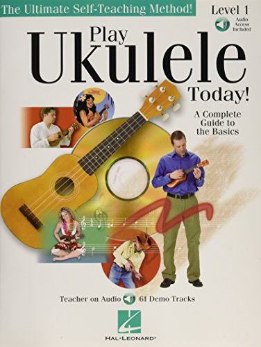 Play Ukulele Today!: A Complete Guide to the Basics Level 1 (Happy Birthday With Musical Notes In Text)