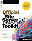 Official Microsoft Site Server 2.0 Enterprise Edition Toolkit by AmirFaiz, Farhad (1998) Paperback