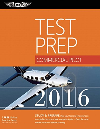 Download Commercial Pilot Test Prep 2016 Book and Tutorial Software Bundle: Study & Prepare: Pass your test and know what is essential to become a safe, ... in aviation training (Test Prep series) PDF