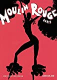 Moulin Rouge (Memoire) by Christopher Mirambeau (2004-03-01)