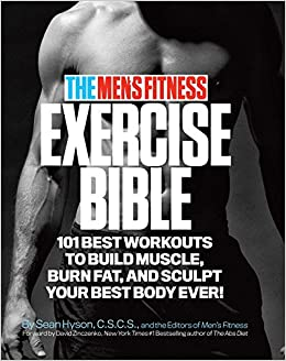 The Men S Fitness Exercise Bible 101 Best Workouts To Build Muscle