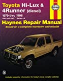 Toyota Hi-Lux and 4Runner Automotive Repair Manual, Bob Henderson and J. H. Haynes, 156392255X