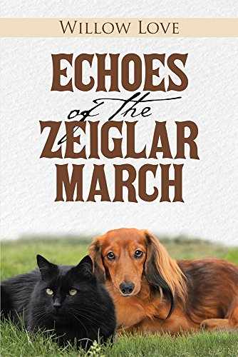 Book: Echoes of the Zeiglar March by Willow Love