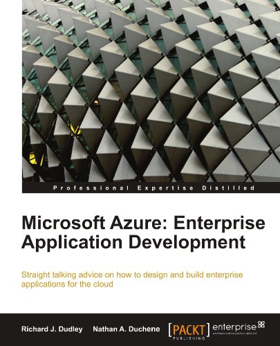 [PDF] Microsoft Azure: Enterprise Application Development Free Download | Publisher : Packt Publishing | Category : Computers & Internet | ISBN 10 : 1849680981 | ISBN 13 : 9781849680981