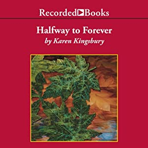 Halfway To Forever Audiobook