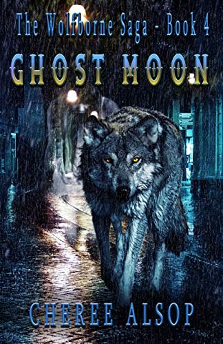 Ghost Moon: The Wolfborne Saga Book 4