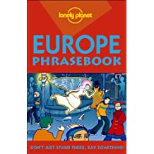 Lonely Planet Europe Phrasebook 3rd Ed.: Phrasebook, 3rd Edition