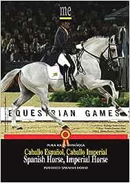 CABALLO ESPAÑOL - CABALLO IMPERIAL