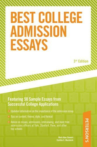 Best College Admission Essays by Stewart, Mark Alan, Muchnick, Cynthia C.. (Peterson's,2004) [Paperback] 3rd EDITION
