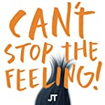 CAN'T STOP THE FEELING! (Original Son...